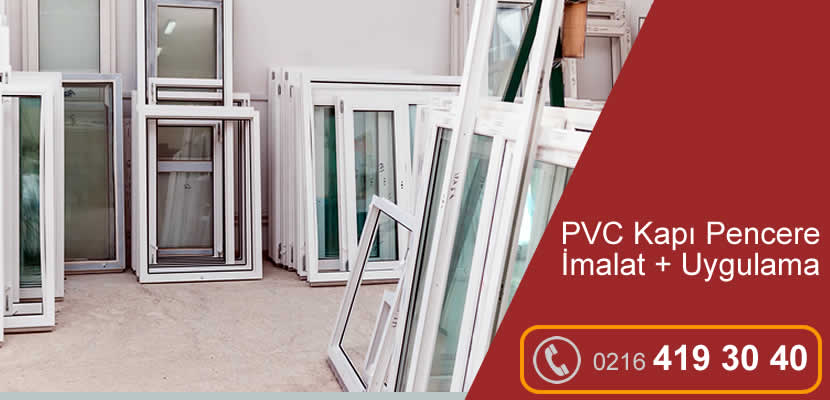 PVC Kapı ve Pencere İmalat - Üretim / İstanbul